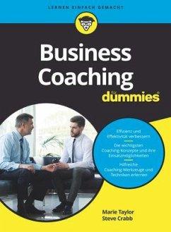 Business Coaching für Dummies - Taylor, Marie; Crabb, Steve