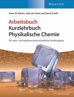 Kurzlehrbuch Physikalische Chemie - Smith, David;DePaula, Julio;Atkins, Peter W.
