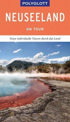 POLYGLOTT on tour Reiseführer Neuseeland - Huy, Stefan;Gebauer, Bruni