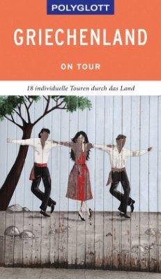 POLYGLOTT on tour Reiseführer Griechenland - Christoffel-Crispin, Claudia;Crispin, Gerhard