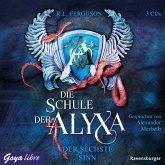 Der sechste Sinn / Die Schule der Alyxa Bd.3 (3 Audio-CDs)