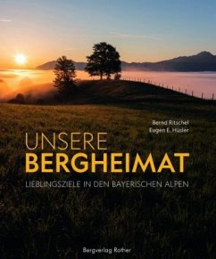 Unsere Bergheimat - Hüsler, Eugen E.
