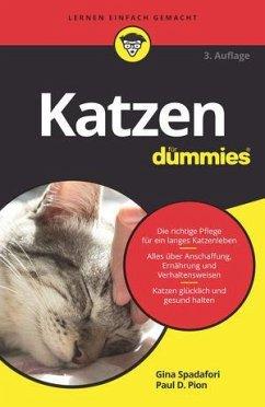 Katzen für Dummies - Spadafori, Gina; Pion, Paul D.