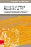 Lebensreform um 1900 und Alternativmilieu um 1980