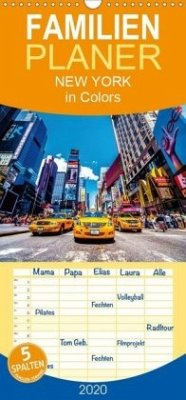New York in Colors - Familienplaner hoch (Wandkalender 2020 , 21 cm x 45 cm, hoch)