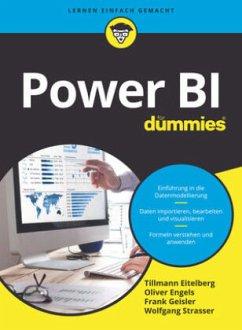 Power BI für Dummies - Eitelberg, Tillmann; Engels, Oliver; Geisler, Frank; Strasser, Wolfgang