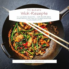 50 leckere Wok-Rezepte