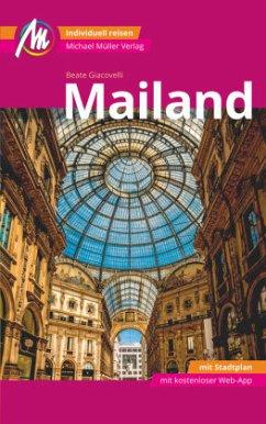 Mailand MM-City Reiseführer Michael Müller Verlag - Giacovelli, Beate