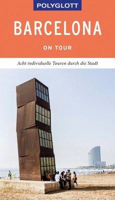 POLYGLOTT on tour Reiseführer Barcelona - Lipps, Susanne