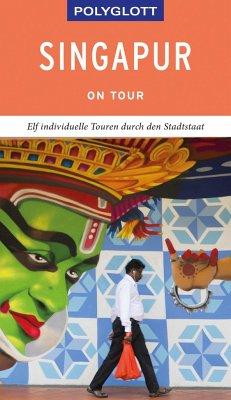 POLYGLOTT on tour Reiseführer Singapur - Huy, Stefan;Gebauer, Bruni