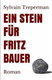 Ein Stein für Fritz Bauer