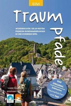 Traumpfade & Traumpfädchen 2 - Eifel - Poller, Ulrike; Todt, Wolfgang