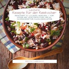 Leckere Rezepte für den Reiskocher