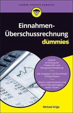 Einnahmen-Überschussrechnung für Dummies - Griga, Michael