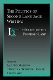 Politics of Second Language Writing, The (eBook, PDF)