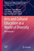 Arts and Cultural Education in a World of Diversity (eBook, PDF)