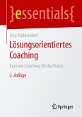 Lösungsorientiertes Coaching (eBook, PDF)
