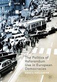 The Politics of Referendum Use in European Democracies (eBook, PDF)