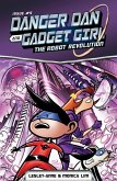 Danger Dan and Gadget Girl: The Robot Revolution (eBook, ePUB)