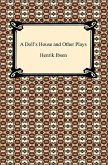 A Doll's House and Other Plays (eBook, ePUB)
