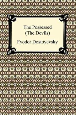 The Possessed (The Devils) (eBook, ePUB) - Dostoyevsky, Fyodor