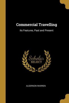 Commercial Travelling: Its Features, Past and Present