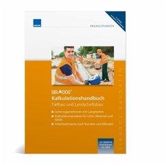 SIRADOS Kalkulationshandbuch Tiefbau und Landschaftsbau 2. komplett überarbeitete Auflage