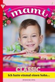 Mami Classic 4 - Familienroman (eBook, ePUB)