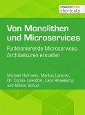 Von Monolithen und Microservices (eBook, ePUB)