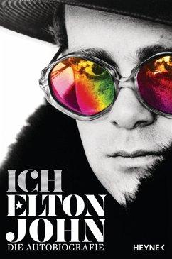Ich (eBook, ePUB) - John, Elton