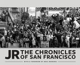 JR: The Chronicles of San Francisco (eBook, ePUB)