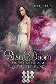Prinz unter dem blutroten Mond / Rise & Doom Bd.2 (eBook, ePUB)