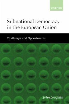 Subnational Democracy in the European Union (eBook, PDF) - Loughlin, John