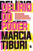 Delírio do poder (eBook, ePUB)