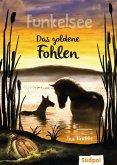 Funkelsee - Das goldene Fohlen (Band 3) (eBook, ePUB)