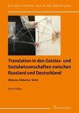 Translation in den Geistes- und Sozialwissenschaften zwischen Russland und Deutschland (eBook, PDF)