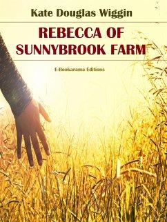 Rebecca of Sunnybrook Farm (eBook, ePUB)