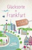 Glücksorte in Frankfurt