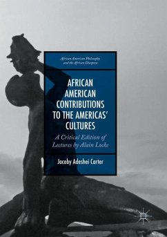 African American Contributions to the Americas' Cultures - Carter, Jacoby Adeshei