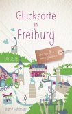 Glücksorte in Freiburg