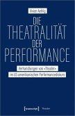 Die Theatralität der Performance