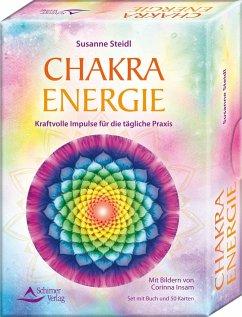 Chakra-Energie- Kraftvolle Impulse für die tägliche Praxis - Steidl, Susanne
