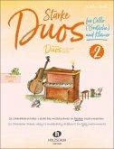 Starke Duos, für Cello (Bratsche) und Klavier
