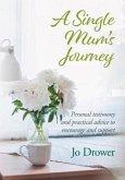 A Single Mum's Journey (eBook, ePUB)
