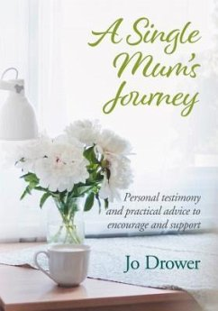 A Single Mum's Journey (eBook, ePUB) - Drower, Jo