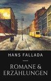 Hans Fallada - Romane und Erzählungen (eBook, ePUB)