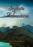 Infinite Adventures (eBook, ePUB)