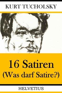 16 Satiren (eBook, ePUB) - Tucholsky, Kurt