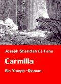 Carmilla   Ein Vampir-Roman (eBook, ePUB)