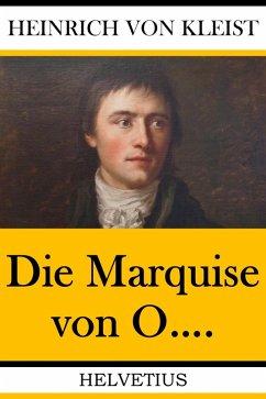 Die Marquise von O.... (eBook, ePUB) - von Kleist, Heinrich
